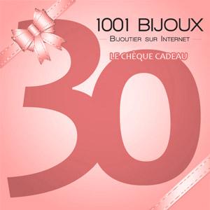Chèque Cadeau 1001 Bijoux - 30 € - Vue 1