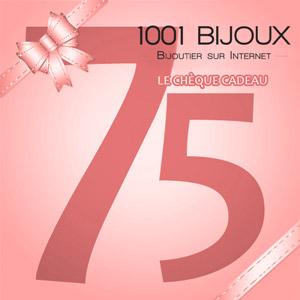 Chèque Cadeau 1001 Bijoux - 75 € - Vue 1