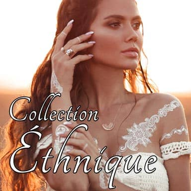 Collection Ethnique